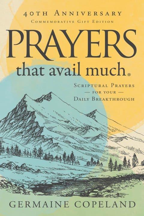 Prayers That Avail Much 40th Anniversary